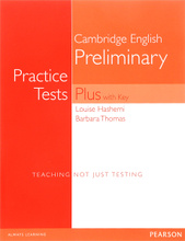 Cambridge English Preliminary: Practice Tests Plus with Key,