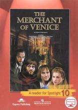 The Merchant of Venice: A Reader for Spotlight 10 / Венецианский купец. 10 класс. Книга для чтения, William Shakespeare