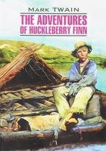 The Adventures of Huckleberry Finn / Приключения Гекльберри Финна, Mark Twain