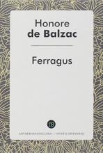 Ferragus, Honore de Balzac