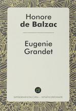 Eugenie Grandet / Евгения Гранде, Honore de Balzac