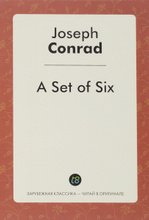 A Set of Six, Joseph Conrad
