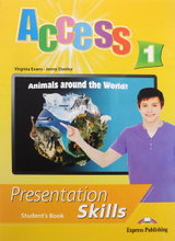 Access 1. Presentation skills. Student's book, Virginia Evans, Jenny Dooley