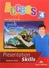 Access 4: Presentation Skills: Student's Book, Virginia Evans, Jenny Dooley