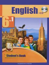 English 6: Student's Book: Part 1 (+CD) / Английский язык. 6 класс. Учебник. В 2 частях. Часть 1 (+ CD), С. Г. Тер-Минасова, Л. М. Узунова, О. Г. Кутьина, Ю. С. Ясинская