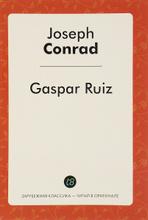 Gaspar Ruiz, Joseph Conrad