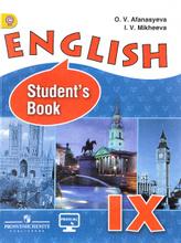 English IX: Student's Book / Английский язык. 9 класс. Учебник, O.V. Afanasyeva, I. V. Mikheeva