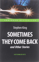 Sometimes They Come Back and Other Stories: Intermediate, Stephen King