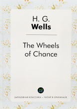 The Wheels of Chance, H. G. Wells