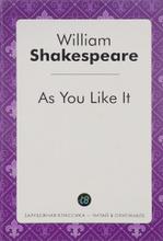 As You Like It / Как вам это понравится, William Shakespeare