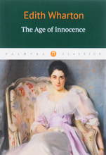 The Age of Innocence, Edith Wharton