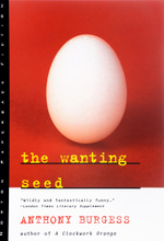The Wanting Seed,