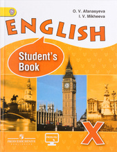 English 10: Student's Book / Английский язык. 10 класс. Углубленный уровень. Учебник, O. V. Afanasyeva, I. V. Mikheeva