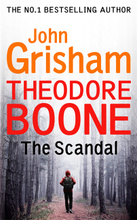 Theodore Boone: The Scandal,