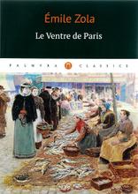 Le ventre de Paris, Emile Zola