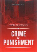 Crime and Punisment, Fyodor Dostoevsky