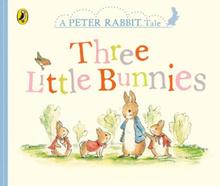 Peter Rabbit Tales - Three Little Bunnies,