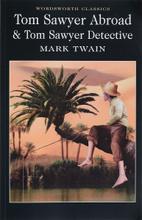 Tom Sawyer Abroad & Tom Sawyer, Detective,