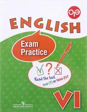 English: VI: Exam Practice / Английский язык. 6 класс. Тренировочные упражнения для подготовки к ОГЭ, О. В. Афанасьева, И. В. Михеева, К. М. Баранова, И. В. Пушинина