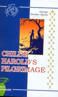 Childe Harold's Pilgrimage, George Gordon Byron