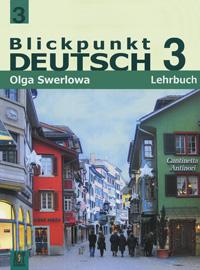 Blickpunkt Deutsch 3: Lehrbuch / Немецкий язык. В центре внимания немецкий 3. 9 класс, О. Ю. Зверлова
