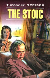 The Stoic, Theodore Dreiser