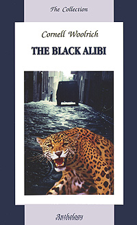 The Black Alibi, Cornell Woolrich