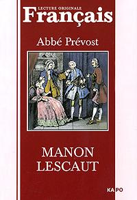 Manon Lescaut, Abbe Prevost