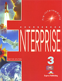 Enterprise 3: Pre-Intermediate: Coursebook, Virginia Evans, Jenny Dooley