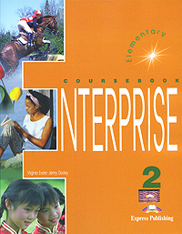 Enterprise 2: Elementary: Coursebook, Virginia Evans, Jenny Dooley