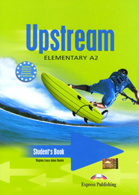 Upstream Elementary A2: Student's Book, Virginia Evans, Jenny Dooley