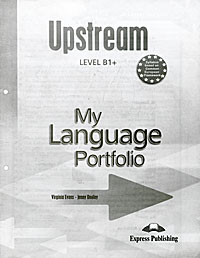 Upstream Level B1+: My Language Portfolio, Virginia Evans, Jenny Dooley