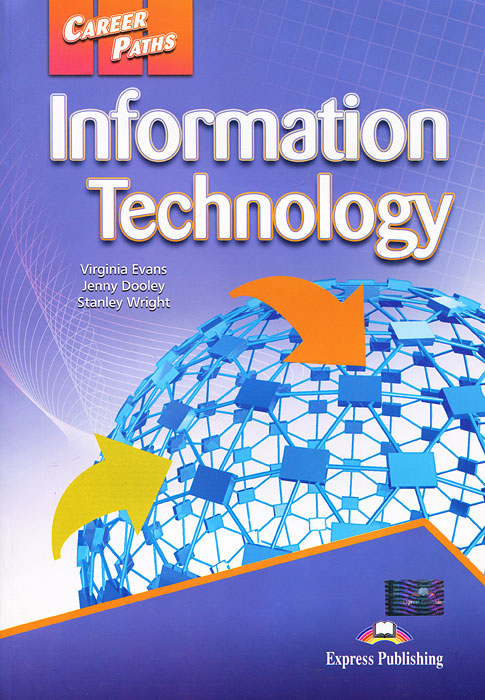 Information Technology: Student's Book, Virginia Evans, Jenny Dooley, Stanley Wright