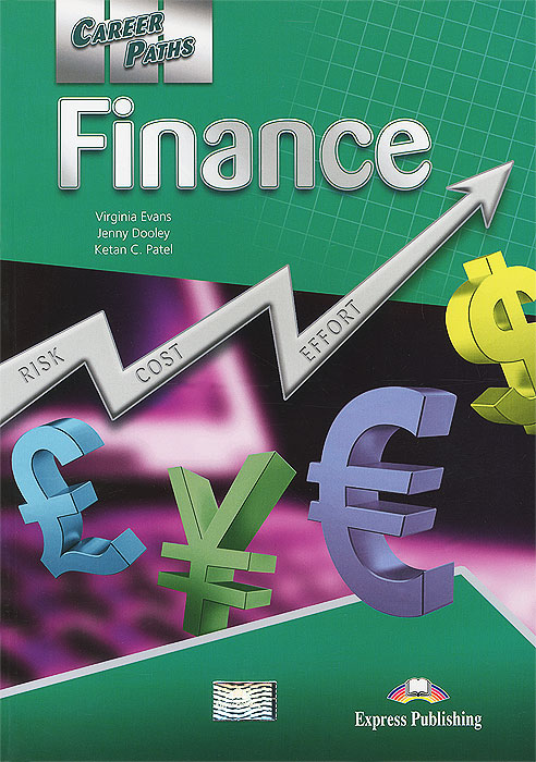 Career Paths: Finance: Student's Book, Virginia Evans, Jenny Dooley, Ketan C. Patel