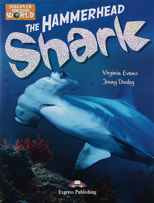The Hammerhead Shark, Virginia Evans, Jenny Dooley