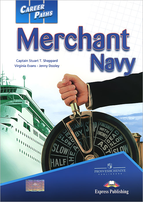 Merchant Navy: Student's Book, Captain Stuart T. Sheppard, Virginia Evans, Jenny Dooley