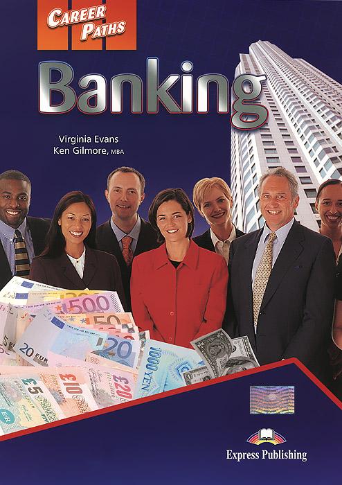 Banking: Student's Book, Virginia Evans, Ken Gilmore