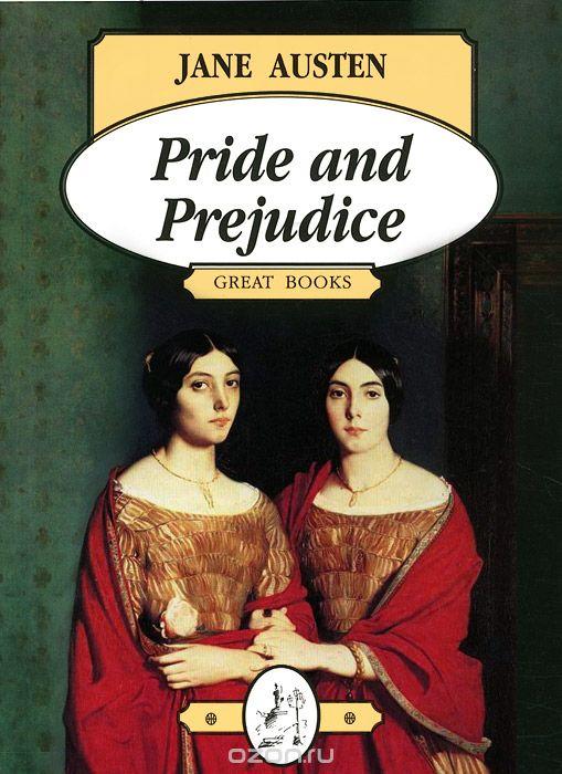 Pride and Prejudice / Гордость и предубеждение, Jane Austen