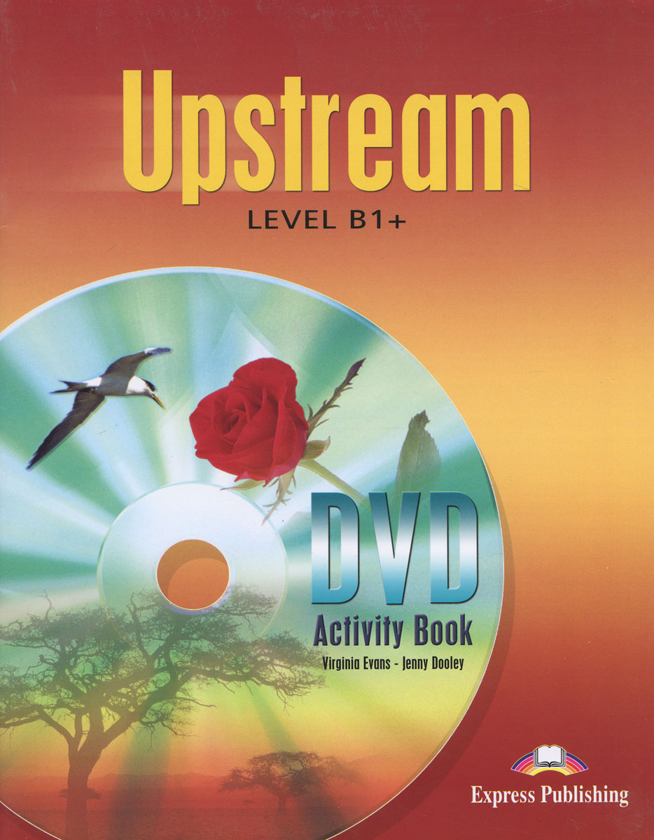 Upstream B1+: DVD Activity Book, Virginia Evans, Jenny Dooley