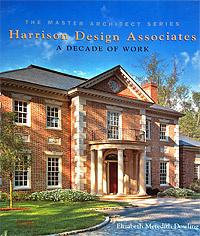 Harrison Design Associates: A Decade of Work,