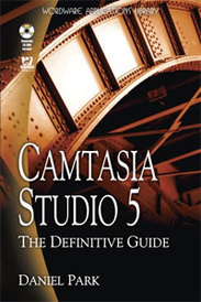 Camtasia Studio 5: The Definitive Guide (+ CD-ROM),