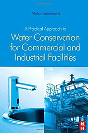 A Practical Approach to Water Conservation for Commercial and Industrial Facilities,