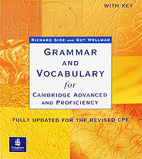 Grammar and Vocabulary for Cambridge Advanced and Proficiency,