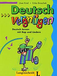 Deutschvergnugen: Deutsch lernen mit Rap und Liedern,