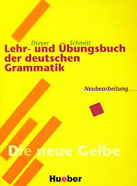 Lehr- und Ubungsbuch der deutschen Grammatik,