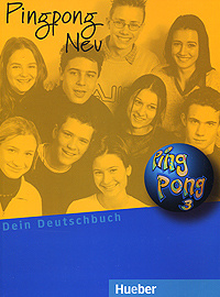 Pingpong neu 3: Lehrbuch: Dein Deutschbuch,
