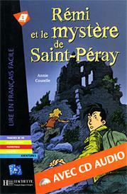 Remi et le mystere de Saint-Peray (+ CD-ROM),