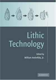 Lithic Technology: Measures of Production, Use and Curation,