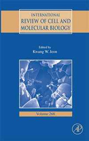 International Review Of Cell and Molecular Biology, Volume 268 (International Review of Cytology) (International Review of Cytology),