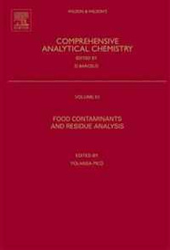 Food Contaminants and Residue Analysis, Volume 51 (Comprehensive Analytical Chemistry) (Comprehensive Analytical Chemistry),